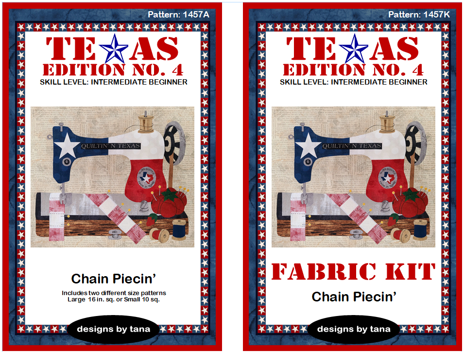 1457AK Texas Edition No. 4 ~ Chain Piecin'  pattern and fabric kit