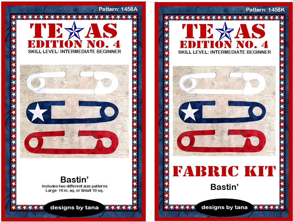 1458AK Texas Edition No. 4 ~ Bastin' pattern and fabric kit