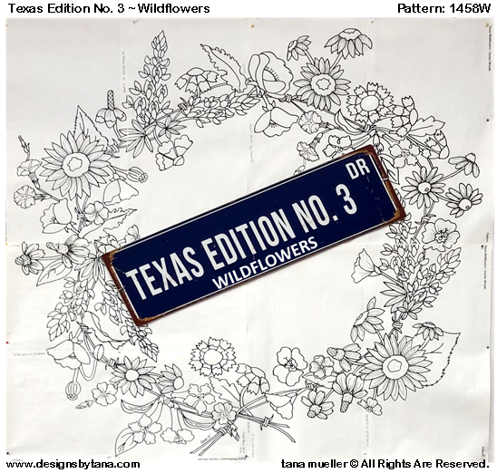 1428W Texas Edition No. 3 ~ Wildflower Wreath Patterns Only