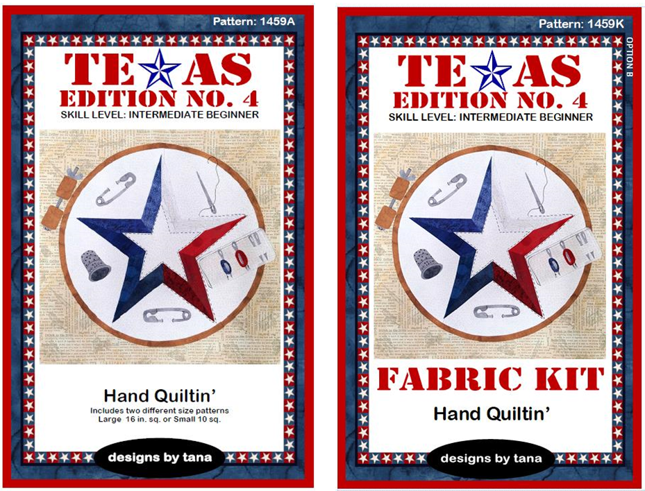 1459AK Texas Edition No. 4 ~ Hand Quiltin' pattern and fabric kit