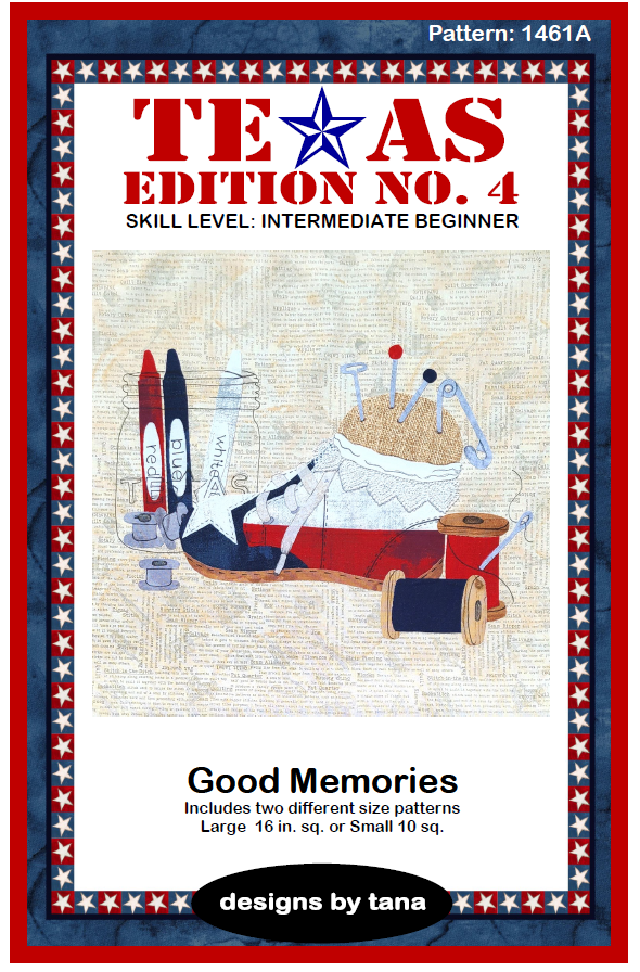 1461A Texas Edition No. 4 ~ Good Memories pattern only