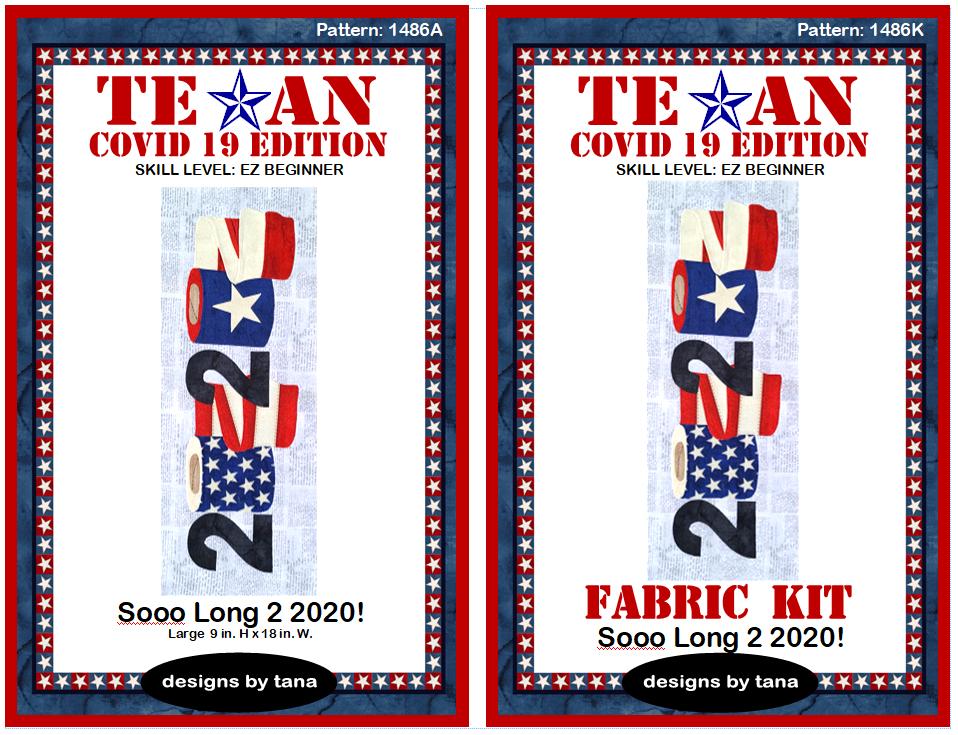 1486AK Texan COVID 19 Edition ~ Sooo Long 2 2020!