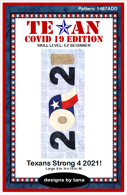 1487ADD Texan COVID 19 Edition ~ Texan Strong 4 2021!