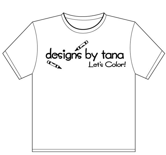 designs by tana t-shirts