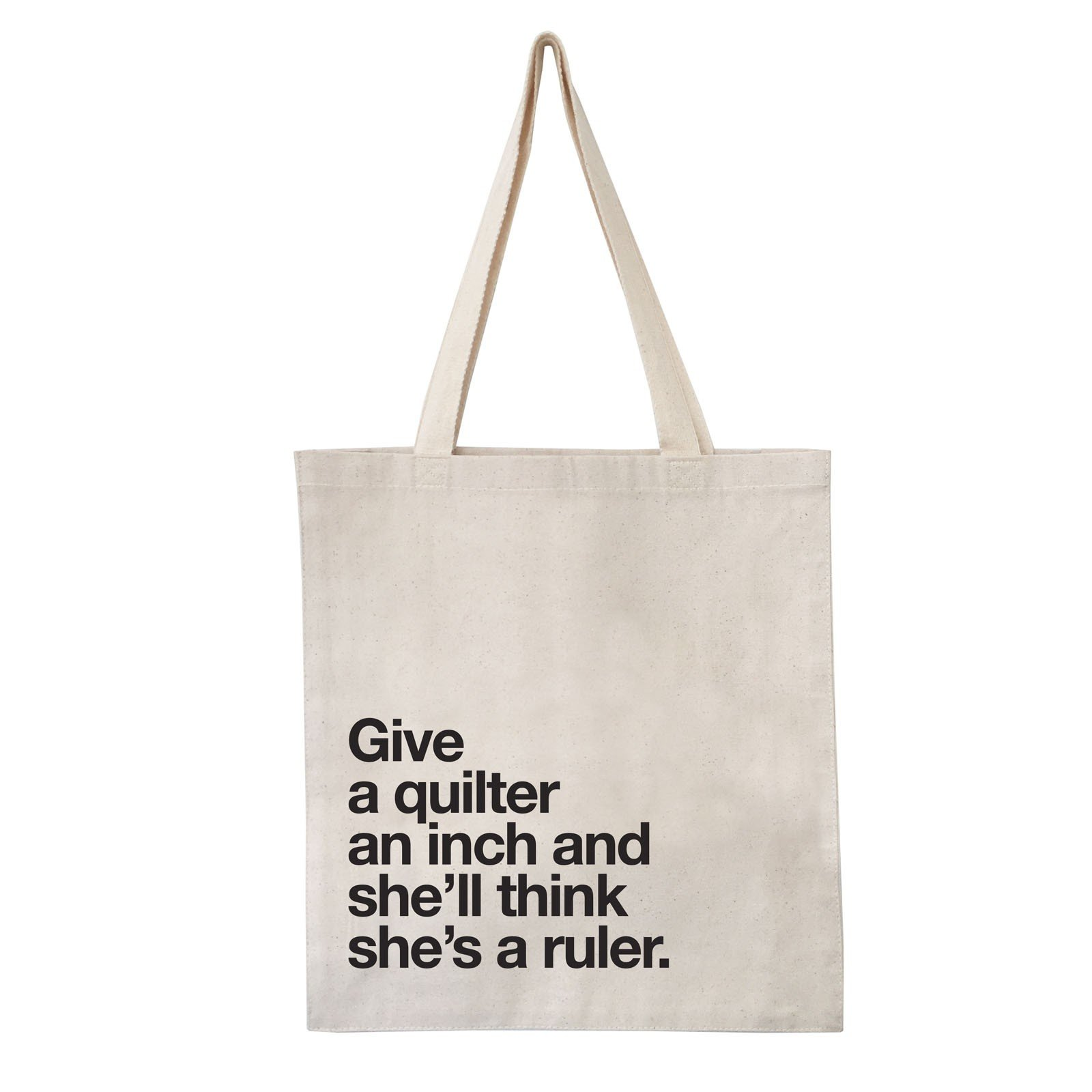 Give An Inch Tote