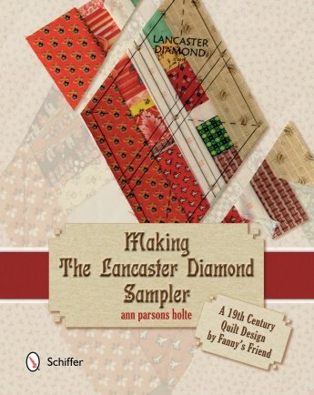 Making the Lancaster Diamond Sampler - Hardcover