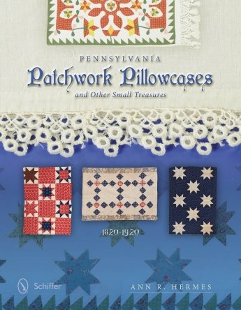 Pennsylvania Patchwork Pillowcases - Hardcover