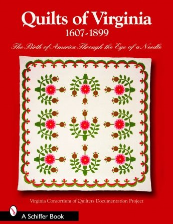 Quilts of Virginia, 1607-1899