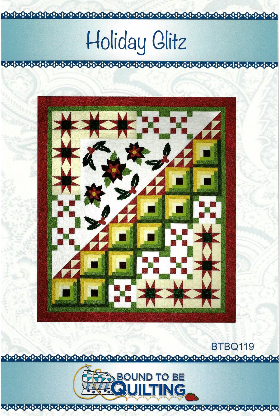 Holiday Glitz<br/>Bound To Be Quilting