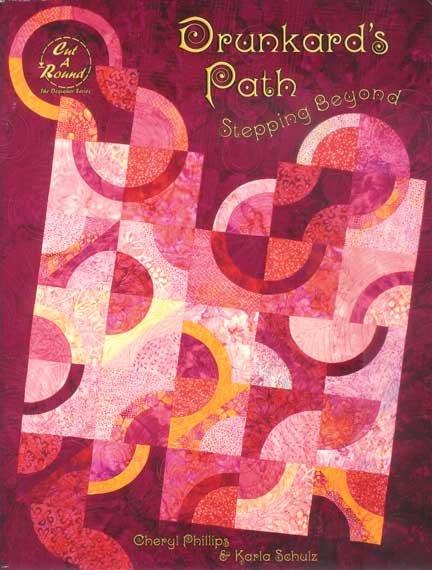 Drunkard's Path - Stepping Beyond<br/>C Phillips & K Schulz