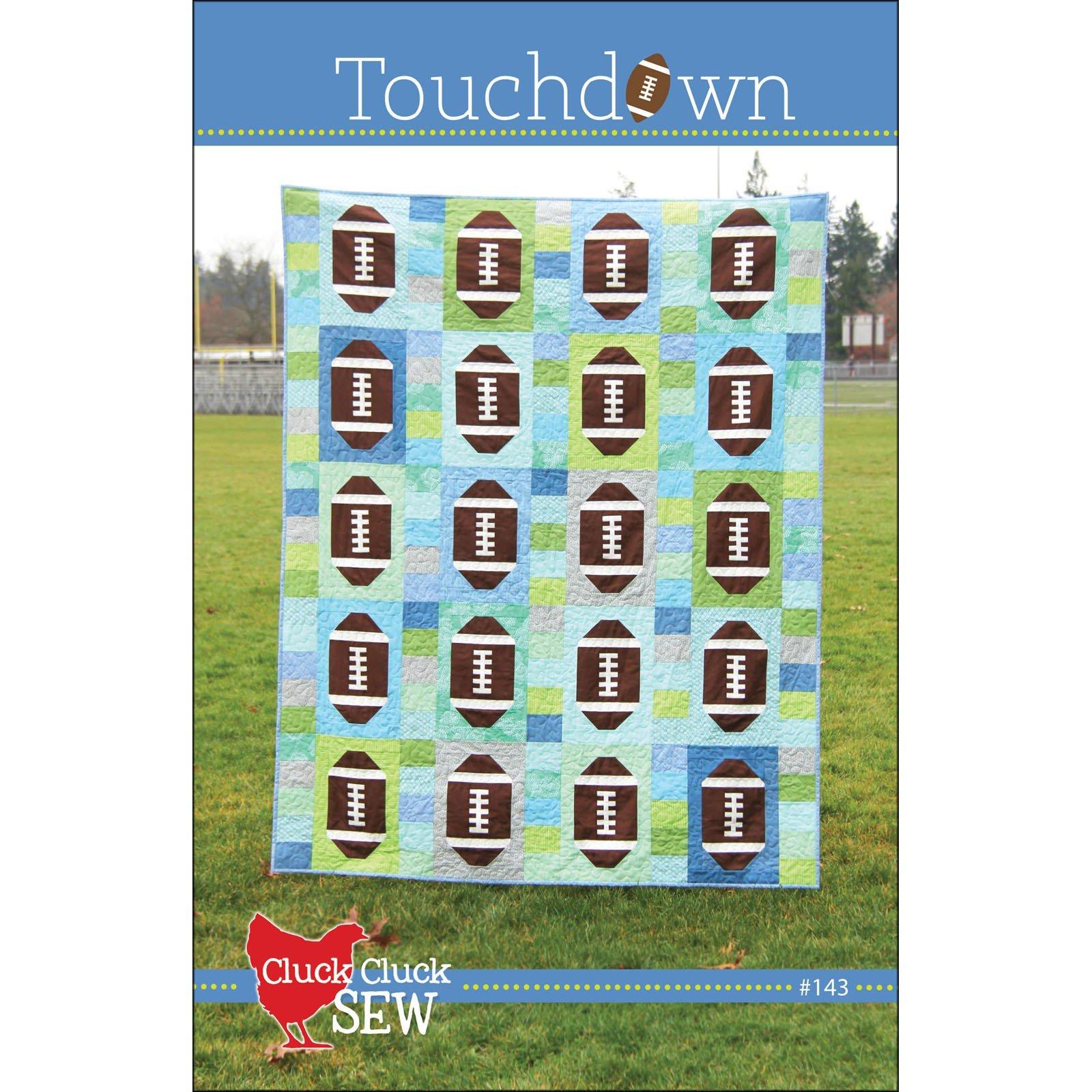 Touchdown Quilt<br/>Cluck Cluck Sew