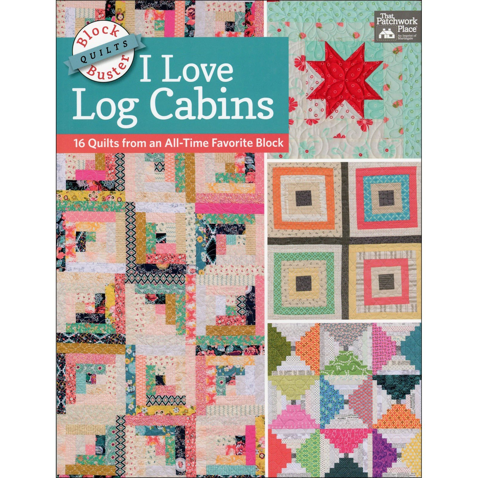 I Love Log Cabins<br/>That Patchwork Place