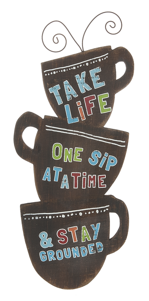 Ganz Take Life One Sip at a Time sign