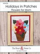 Holidays in Patches: Flowers for Mom