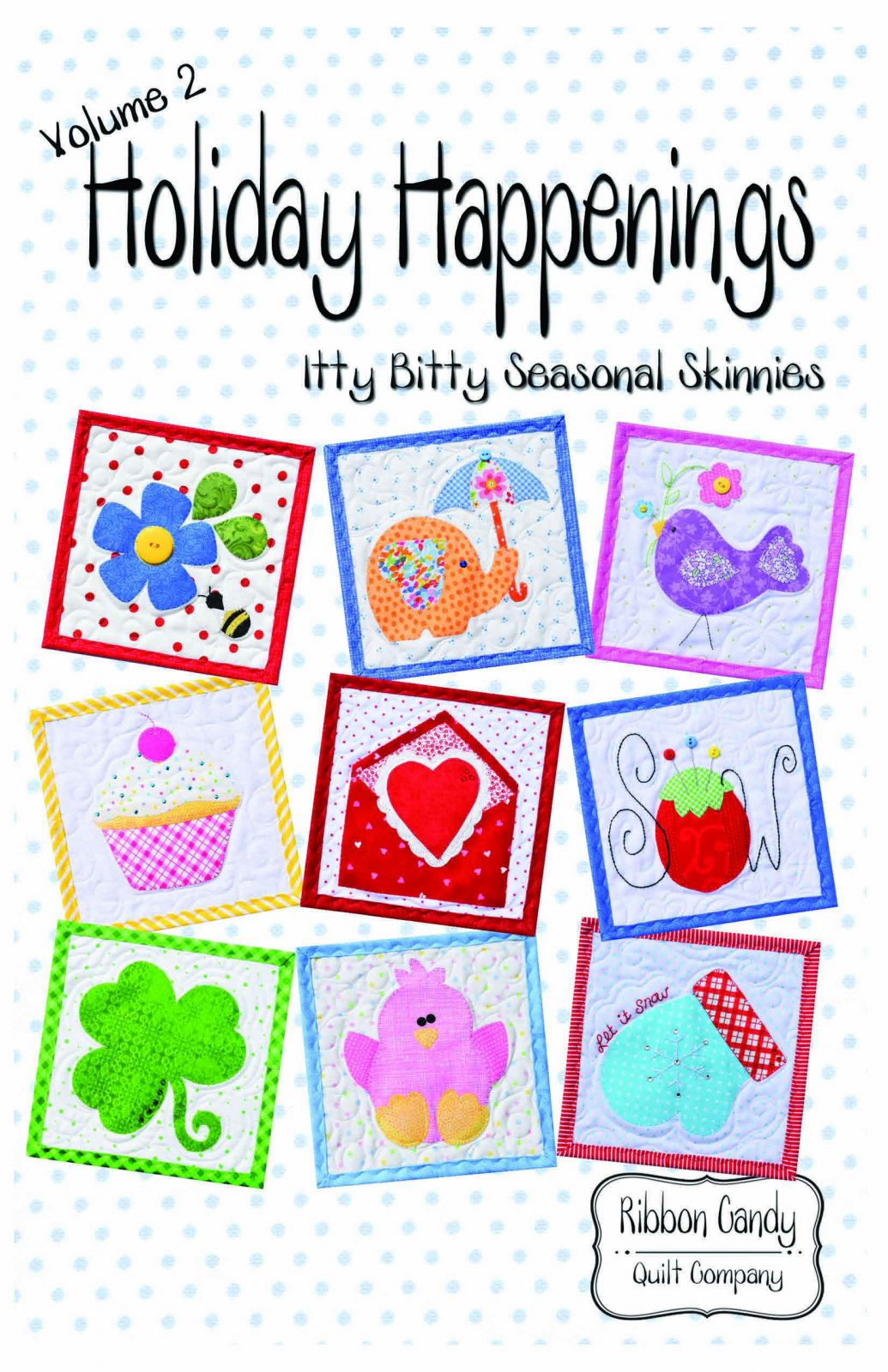 Holiday Happenings Vol 2