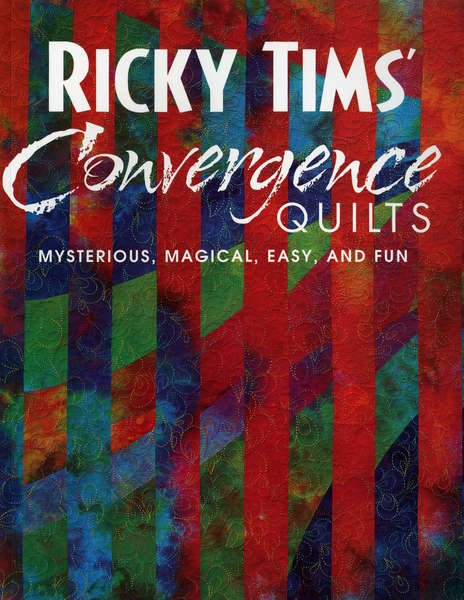 Ricky Timms Convergence Quilts Book - 10327