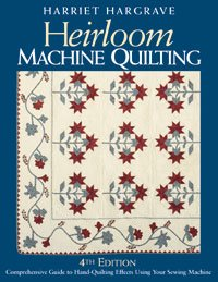 Heirloom Machine Quilting, 4th Edition - (10346)