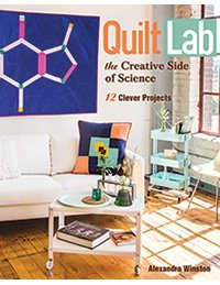 Quilt Lab—The Creative Side of Science - 11020  - MAY BE RESTOCKED UPON REQUEST