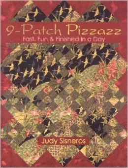 9-Patch Pizzazz: Fast, Fun, & Finished in a Day - (10429)