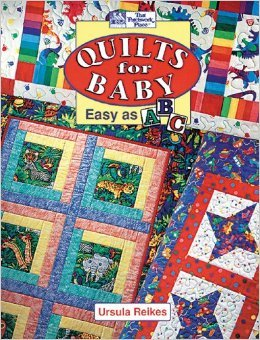 Quilts for Baby: Easy as ABC - (B168) - MAY BE RESTOCKED UPON REQUEST