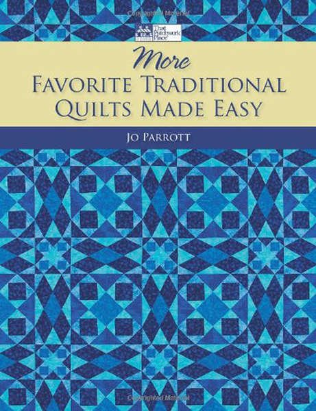More Favorite Traditional Quilts Made Easy  - B1021T  - MAY BE RESTOCKED UPON REQUEST