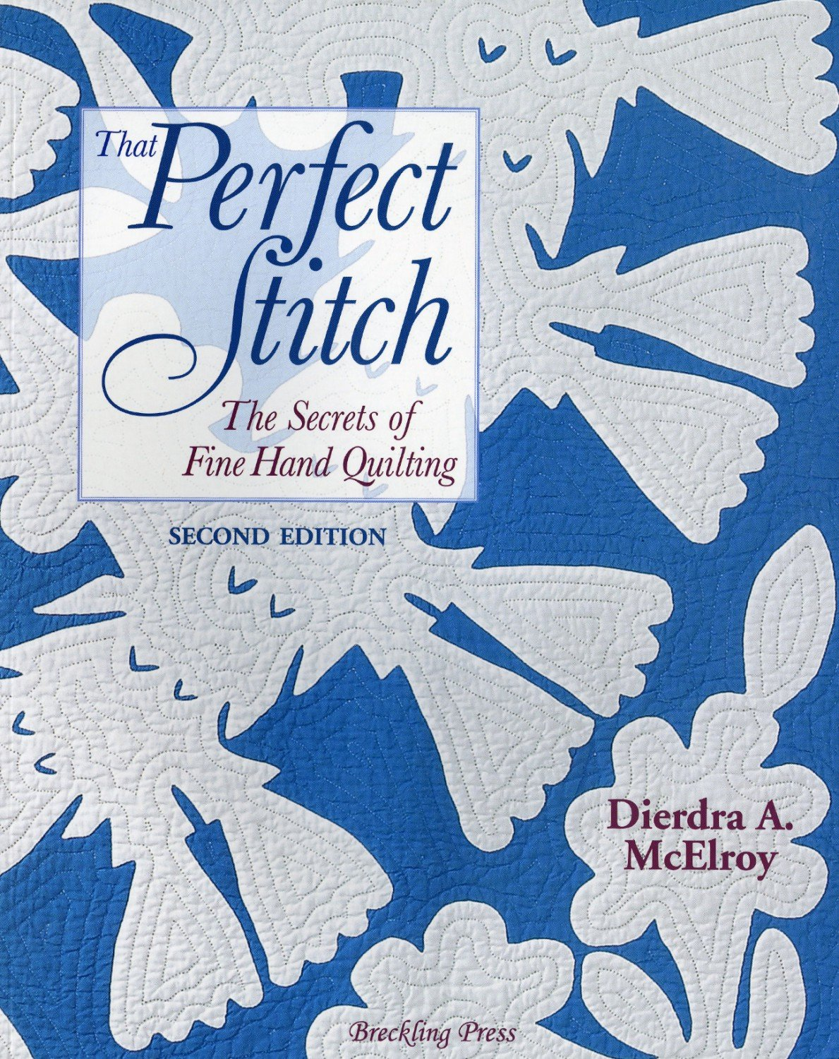 That Perfect Stitch - BP27-2  - MAY BE RESTOCKED UPON REQUEST
