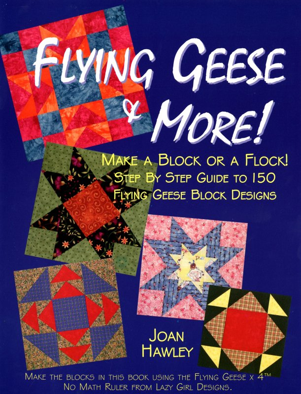 Flying Geese & More - LGD801 - MAY BE RESTOCKED UPON REQUEST