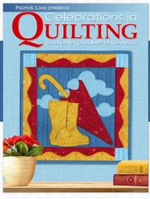 Celebrations in Quilting Magazine Spring 2021 Edition by Patrick Lose