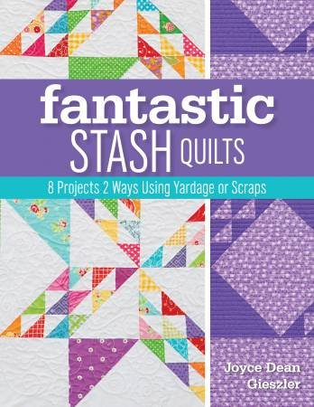 Fantastic Stash Quilt Book
