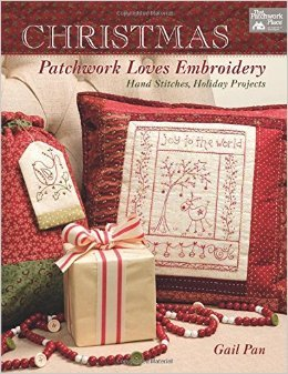 *Christmas Patchwork Loves Embroidery by Gail Pan