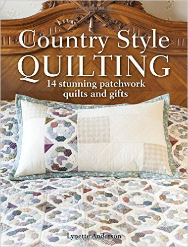 *Country Style Quilting by Lynette Anderson