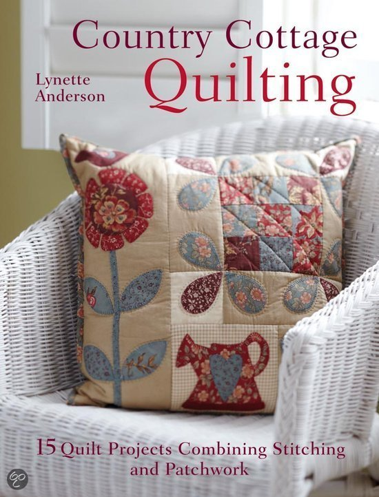 *Country Cottage Quilting by Lynette Anderson
