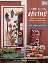 *Here Comes Spring by Jeanne Large and Shelley Wicks