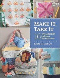 *Make It, Take It by Krista Hennebury