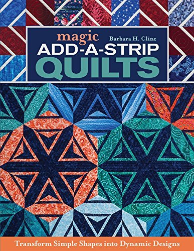 Magic Add A Strip Quilts