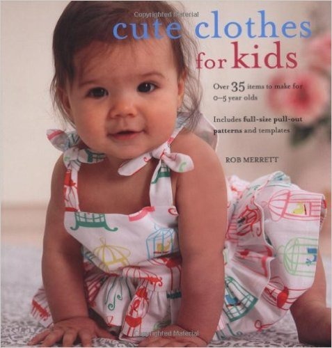 Cute Clothes for Kids by Rob Merrett