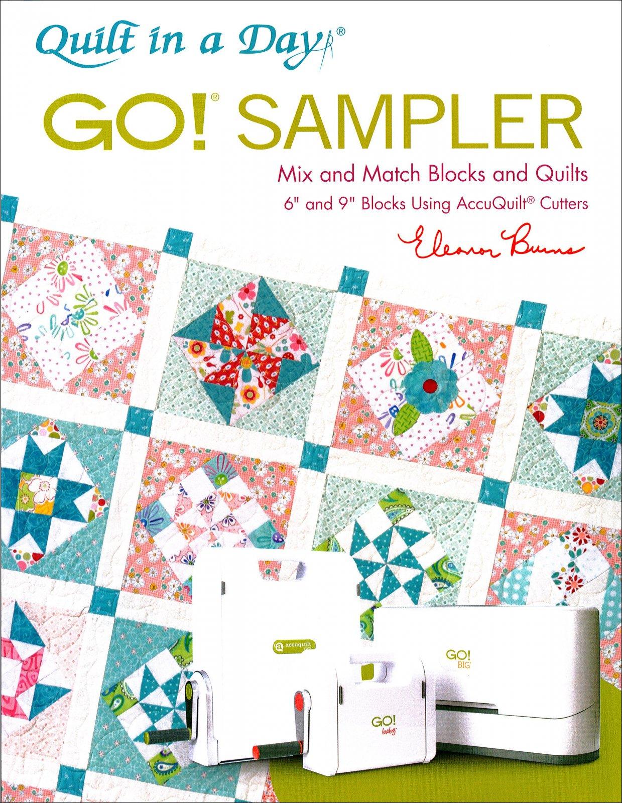 Quilt in a Day: Go! Sampler