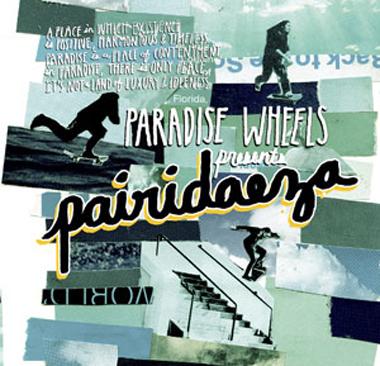 Paradise Wheels Pairidaesa