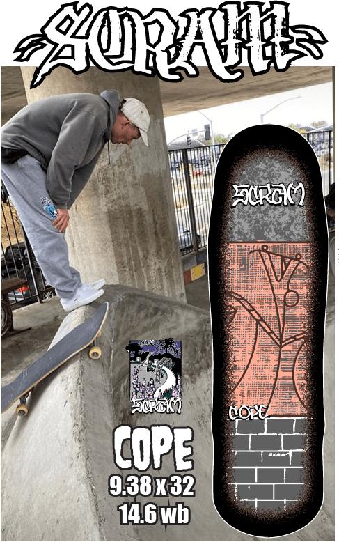 Scram Chris Cope 9.38 x 32