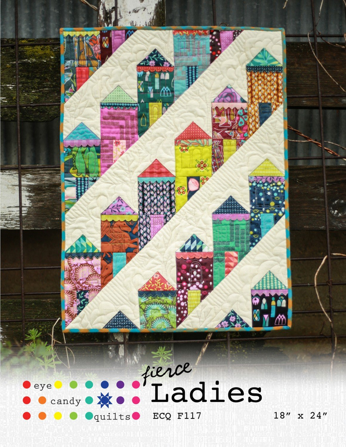 Fierce Ladies by Eye Candy Quilts