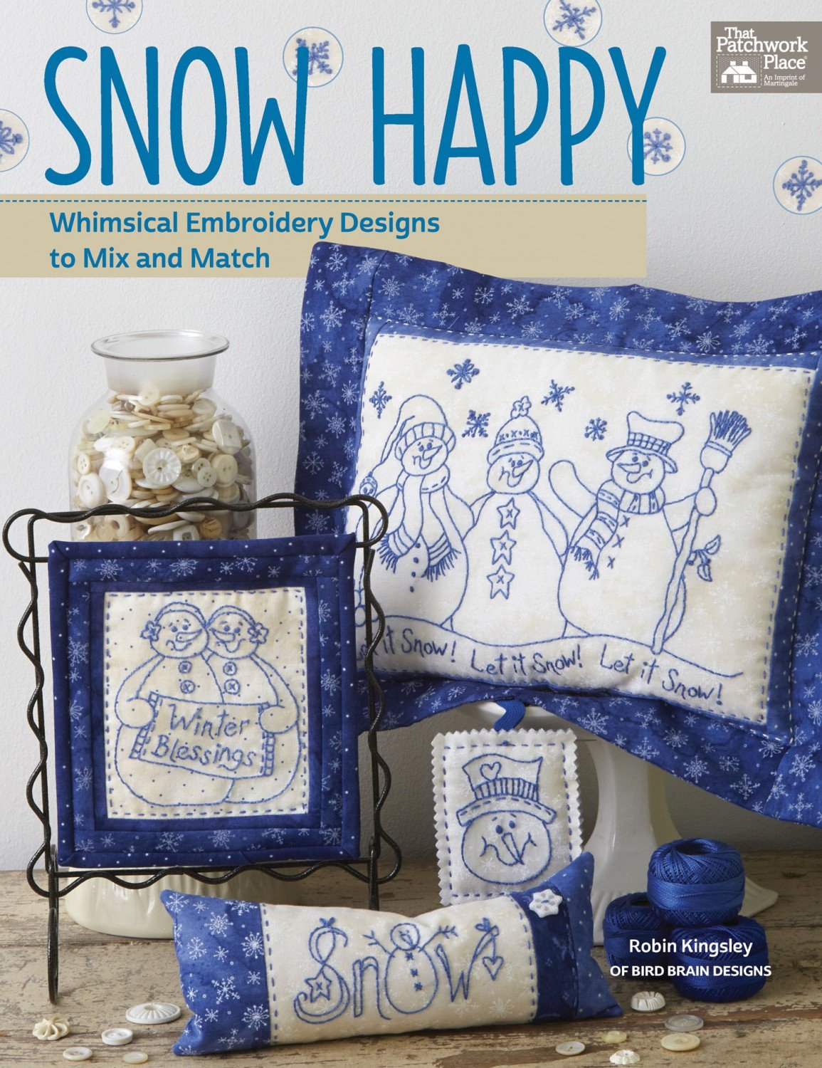 Snow Happy from The Patchwork Place by Robin Kingsley