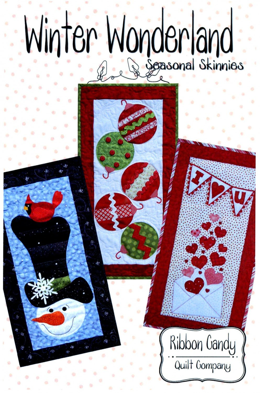 Winter Wonderland  by Ribbon Candy Quilts