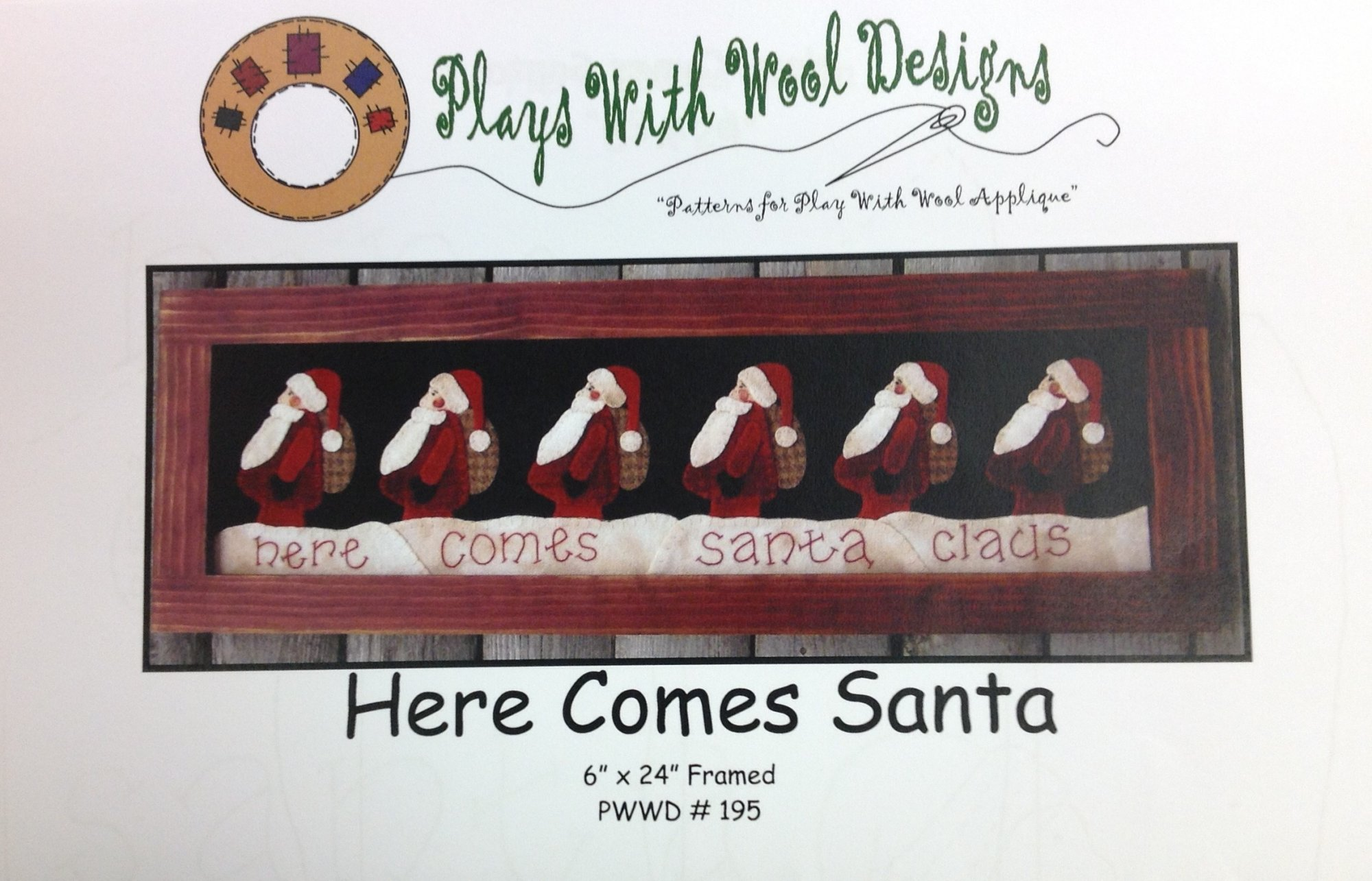 Here Comes Santa by Plays With Wool Designs