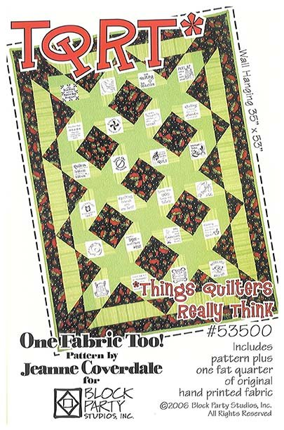 Things Quilters Really Think Pattern and Panel