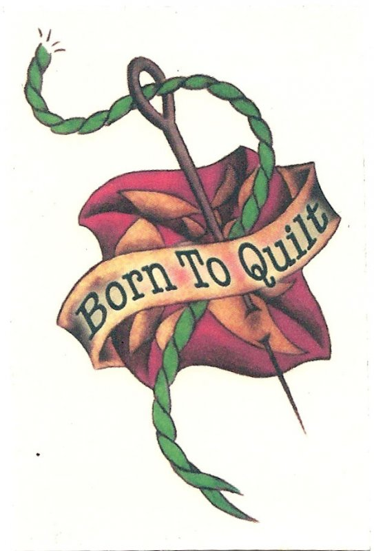 Born To Quilt Temporary Tattoo