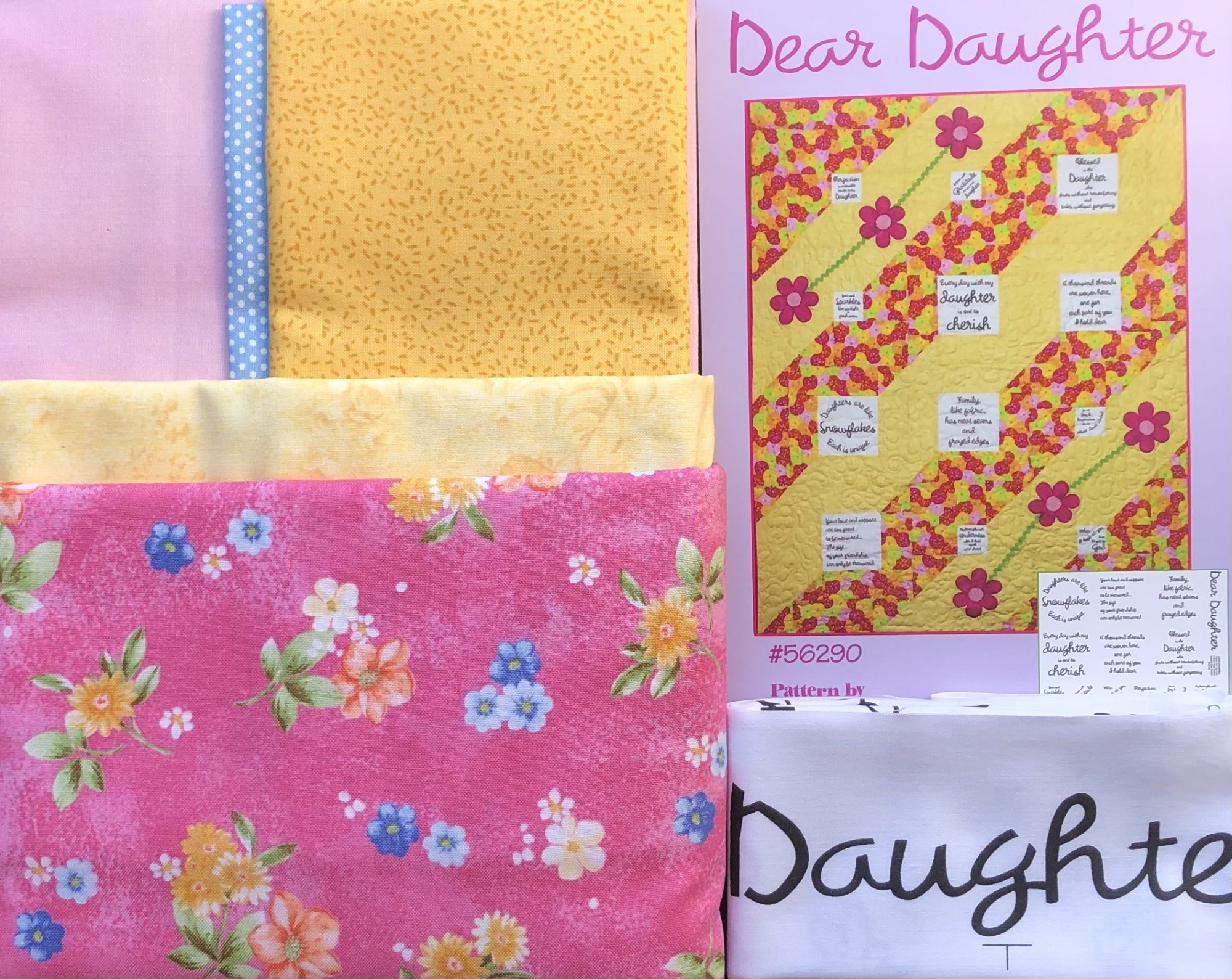 Dear Daughter Quilt Kit