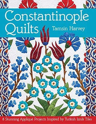 Constantinople Quilts Quilt Book