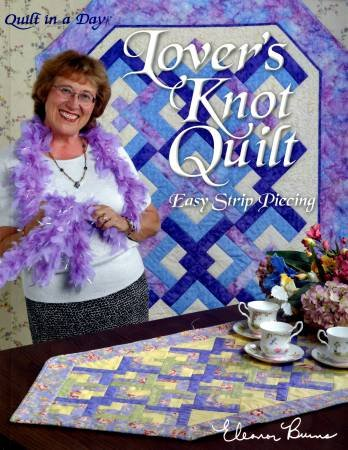 LOVER'S KNOT QUILT - QUILT IN A DAY