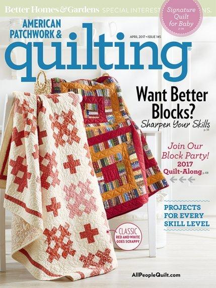 American Patchwork & Quilting Magazine - Arpril 2017