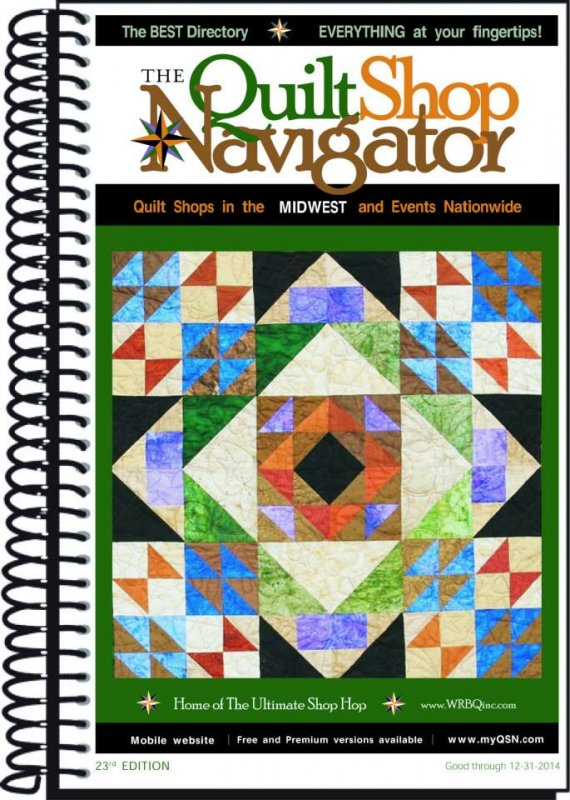Quilt Shop Navigator - Midwest Regional Directory 23rd Edition